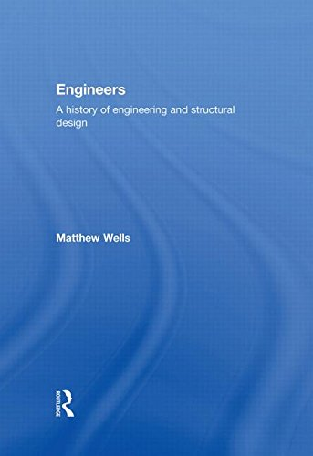 9780415325257: Engineers: A History of Engineering and Structural Design