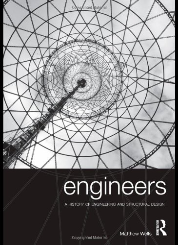 9780415325264: Engineers: A History of Engineering and Structural Design