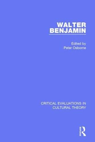 9780415325349: Walter Benjamin: Critical Evaluations in Cultural Theory, Vol. 1 - Philosophy
