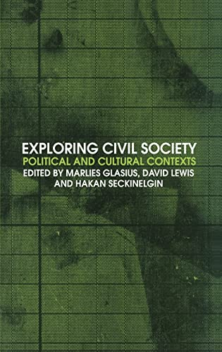 9780415325455: Exploring Civil Society: Political and Cultural Contexts