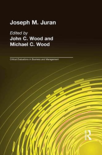 Joseph M. Juran: Wood, John Cunningham