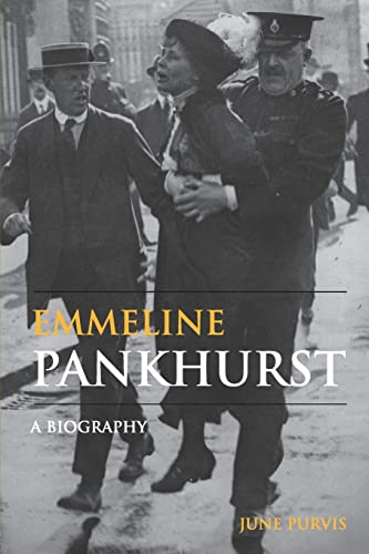 9780415325936: Emmeline Pankhurst: A Biography (Women's and Gender History)