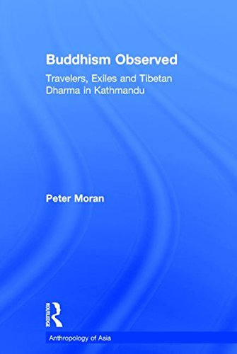 Buddhism Observed: Travellers, Exiles and Tibetan Dharma: Moran, Peter