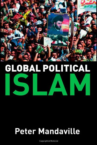 9780415326070: Global Political Islam: International Relations of the Muslim World: Textbook