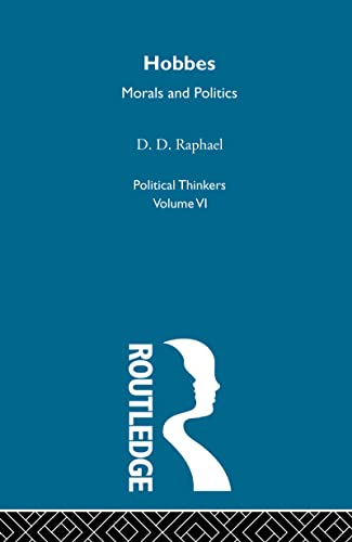 9780415326889: Political Thinkers: Hobbes: Morals and Politics