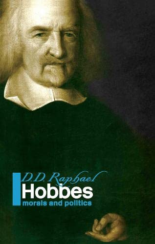 9780415326926: Hobbes: Morals and Politics (Political Thinkers, Volume 6)