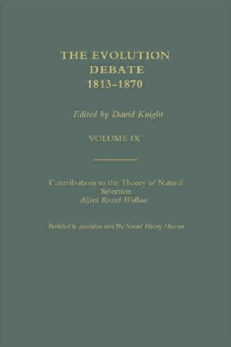9780415327398: 9: Part I: Contributions to the Theory of Natural Selection / Part II: On the Tendency of Species to Form Varieties; The Evolution Debate, 1813-1870 (Volume IX) (Volume 1)