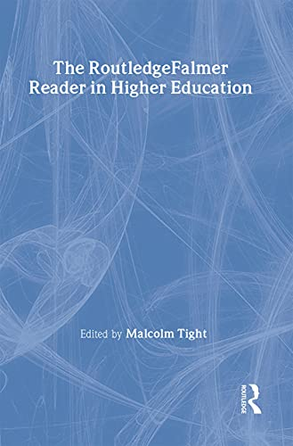 9780415327640: The RoutledgeFalmer Reader in Higher Education (RoutledgeFalmer Readers in Education)