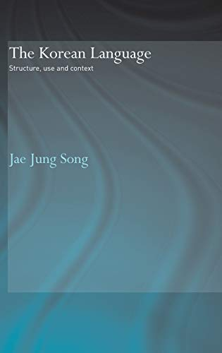 9780415328029: The Korean Language: Structure, Use and Context