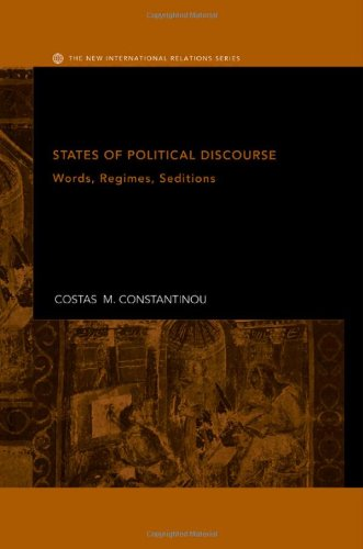 9780415328357: States of Political Discourse: Words, Regimes, Seditions (New International Relations)