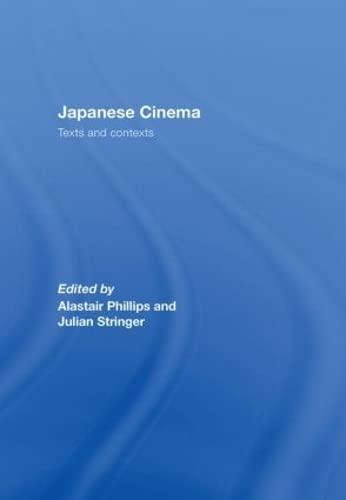 9780415328470: Japanese Cinema: Texts and Contexts