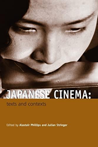 9780415328487: Japanese Cinema: Texts and Contexts
