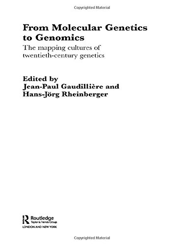 9780415328500: From Molecular Genetics to Genomics: The Mapping Cultures of Twentieth-Century Genetics (Routledge Studies in the History of Science, Technology and Medicine)
