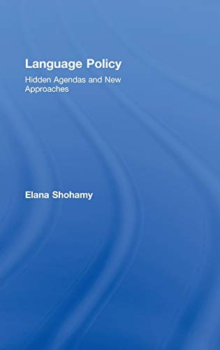 9780415328647: Language Policy: Hidden Agendas and New Approaches