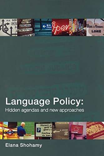 9780415328654: Language Policy: Hidden Agendas and New Approaches
