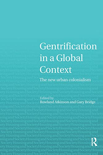 9780415329514: Gentrification in a Global Context: The New Urban Colonialism (Housing and Society Series)