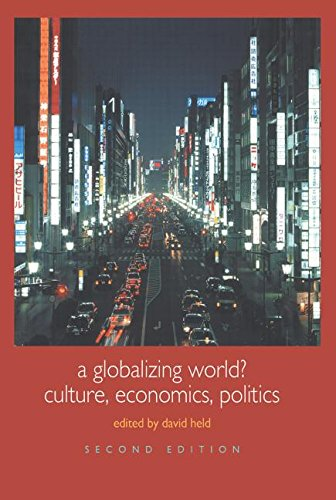 9780415329736: A Globalizing World?: Culture, Economics, Politics (Understanding Social Change)