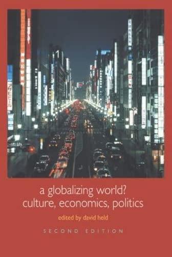 9780415329736: A Globalizing World?: Culture, Economics, Politics (Understanding Social Change)