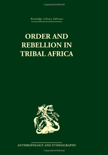 9780415329835: Order and Rebellion in Tribal Africa