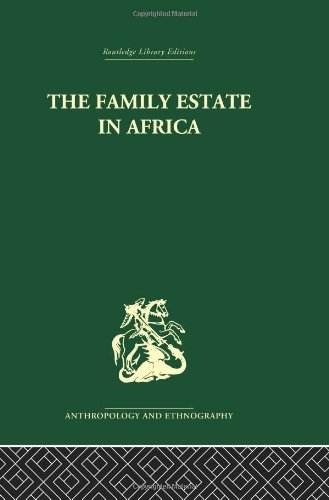 9780415329859: The Family Estate in Africa: Studies in the Role of Property in Family Structure and Lineage Continuity