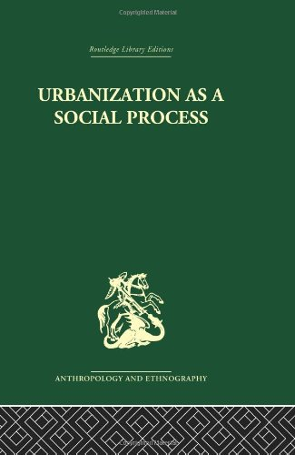 9780415329941: Urbanization as a Social Process: An essay on movement and change in contemporary Africa