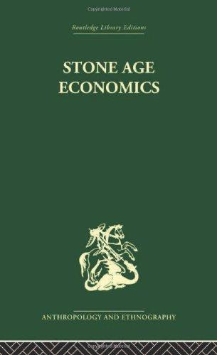 9780415330077: RL E: Anthropology and Ethnography: Stone Age Economics (Anthropology and Ethnography: Economic Anthropology)