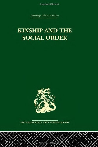 Kinship and the Social Order.: The Legacy of Lewis Henry Morgan: Fortes, Meyer