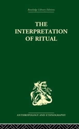 9780415330251: The Interpretation of Ritual