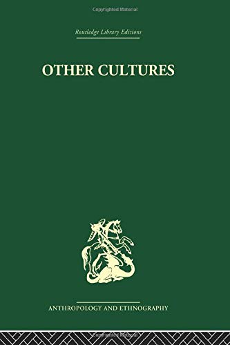 9780415330299: Other Cultures: Aims, Methods and Achievements in Social Anthropology (Routledge Library Editions: Anthropology & Ethnography)
