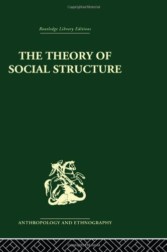 9780415330664: The Theory of Social Structure