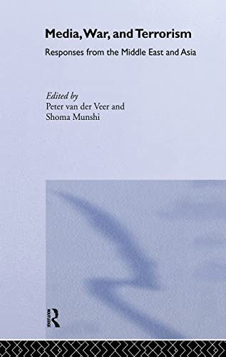 9780415331401: Media, War and Terrorism: Responses from the Middle East and Asia (Politics in Asia)