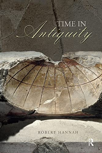 9780415331562: Time in Antiquity (Sciences of Antiquity)