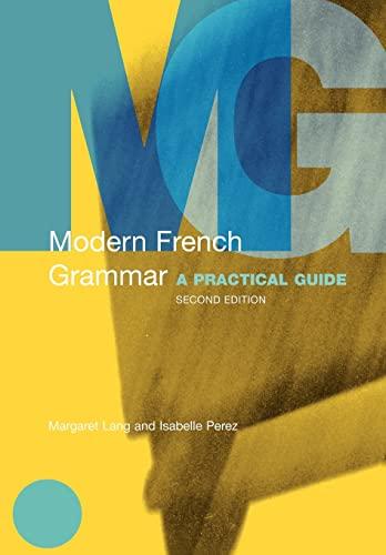 9780415331623: Modern French Grammar: A Practical Guide (Modern Grammars)