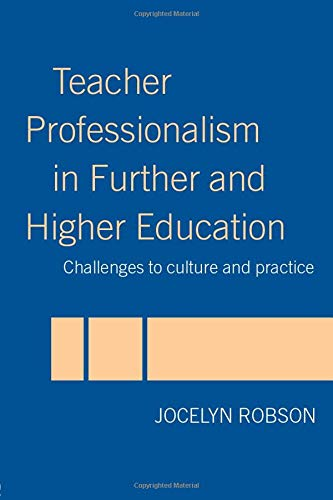 Teacher Professionalism in Further and Higher Education: Jocelyn Robson