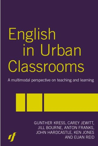 9780415331685: English in Urban Classrooms: A Multimodal Perspective on Teaching and Learning