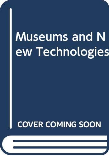 9780415332187: Museums and New Technologies