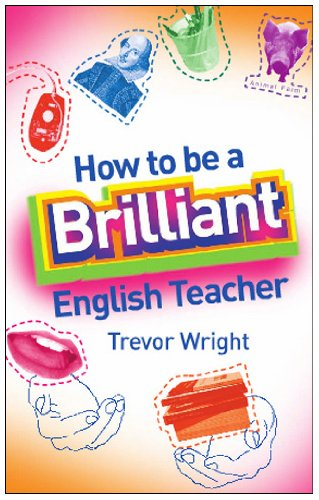 9780415332453: How to Be a Brilliant English Teacher