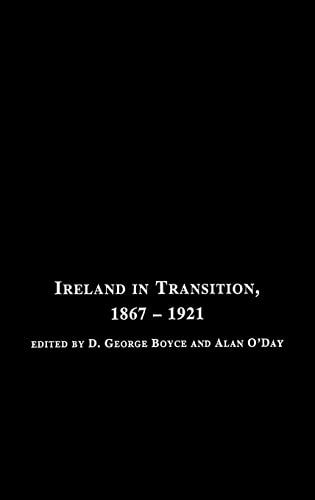 Ireland in Transition, 1867-1921: Routledge