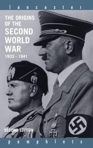 9780415332620: The Origins of the Second World War 1933-1941 (Lancaster Pamphlets)