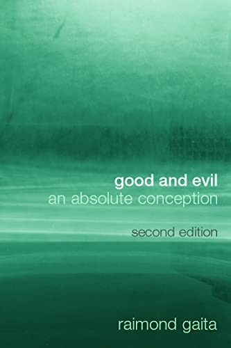 9780415332897: Good and Evil: An Absolute Conception