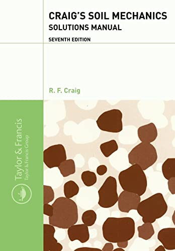 9780415332941: Craig's Soil Mechanics: Solutions Manual