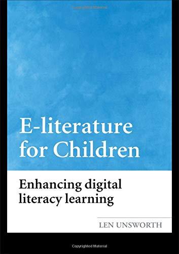 9780415333290: E-literature for Children: Enhancing Digital Literacy Learning