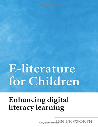 9780415333306: E-Literature for Children: Enhancing Digital Literacy Learning