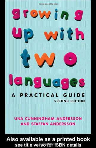 9780415333320: Growing Up with Two Languages: A Practical Guide