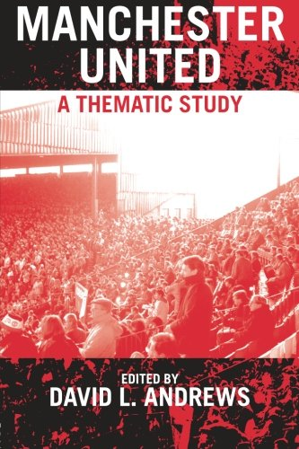 Manchester United a Thematic Study