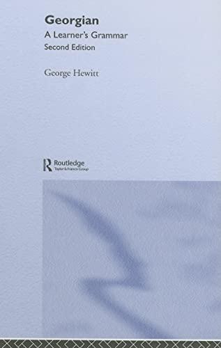 9780415333702: Georgian: A Learner's Grammar (Routledge Essential Grammars)