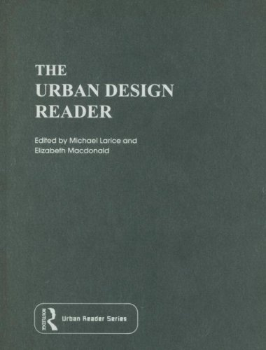 The Urban Design Reader (Routledge Urban Reader: Michael Larice, Elizabeth
