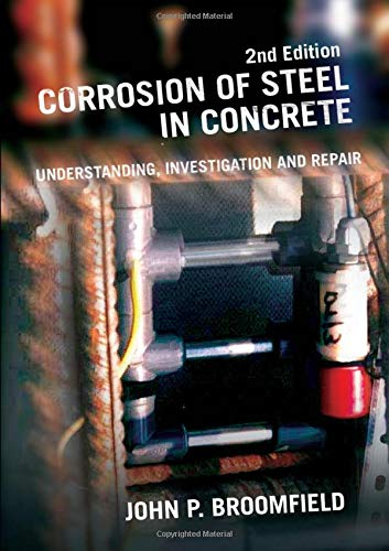 9780415334044: Corrosion of Steel in Concrete: Understanding, Investigation and Repair, Second Edition