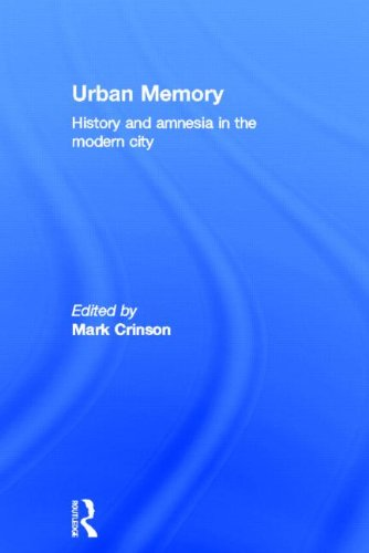9780415334051: Urban Memory: History and Amnesia in the Modern City