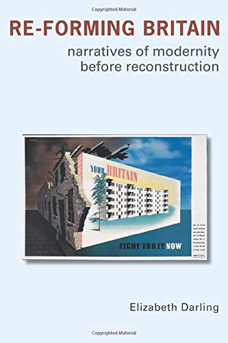 9780415334082: Re-forming Britain: Narratives of Modernity before Reconstruction